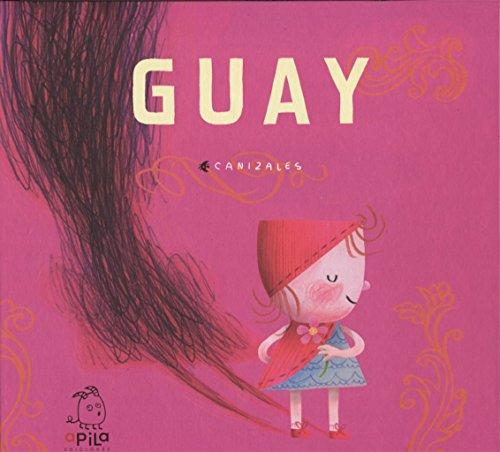 Guay (Guapa)