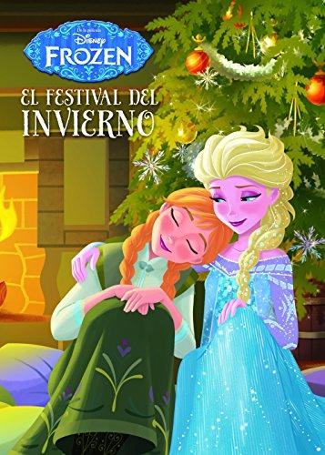Frozen. El festival del invierno: Cuento...