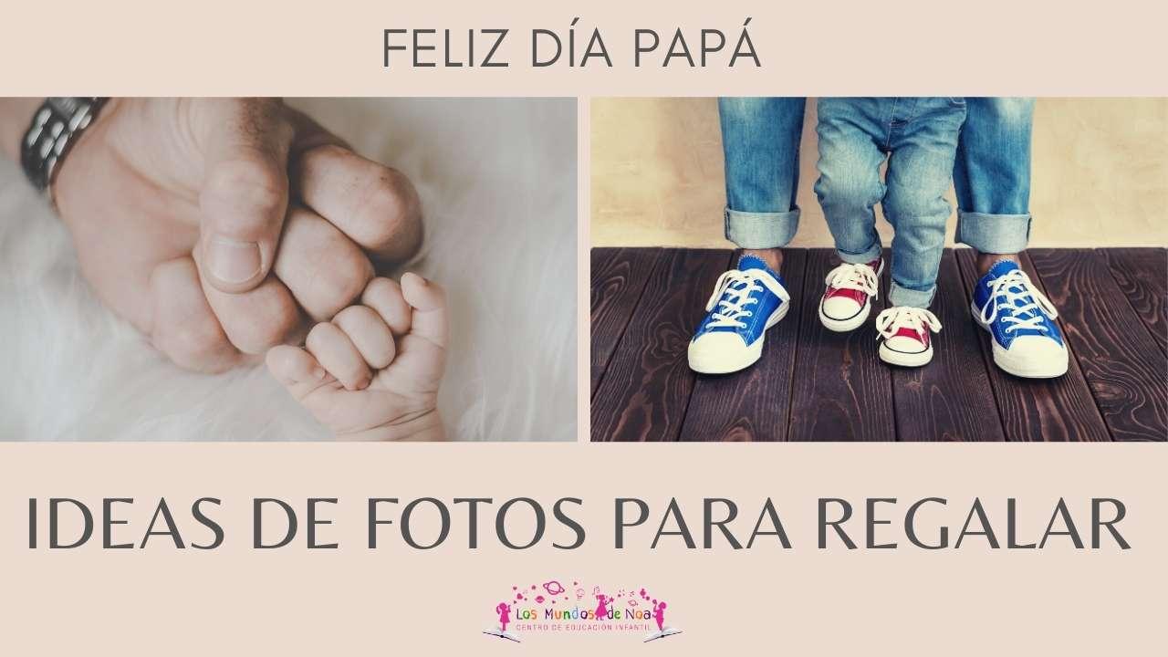 fotos del día del padre