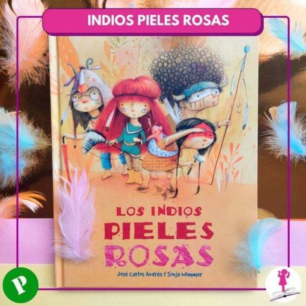 Cuento infantil Los indios pieles rosas